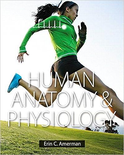 Human Anatomy & Physiology - Kindle edition by Erin C. Amerman ...