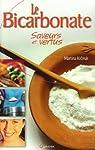 Le bicarbonate de soude : Saveurs et vertus par Krcmar