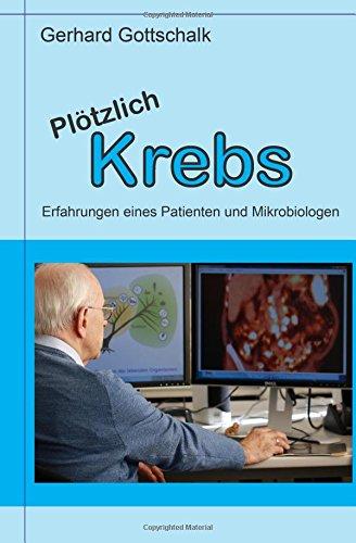ploetzlich-krebs-erfahrungen-eines-patienten-und-mikrobiologen