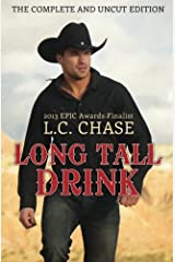 Long Tall Drink: The Complete and Uncut Edition Paperback