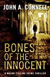 Bones of the Innocent: A Mason Collins Crime Thriller 3
