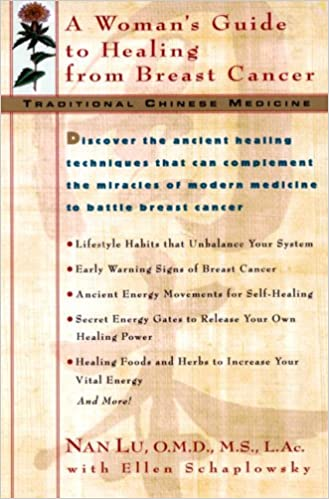Traditional Chinese Medicine: A Womans Guide to Healing from Breast Cancer