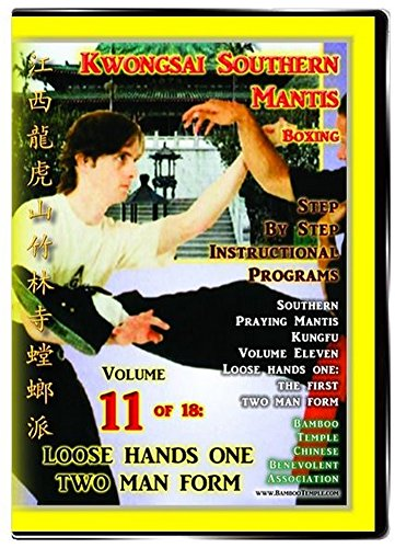 Southern Praying Mantis Kung Fu Volume 11: Loose Hands One - First Two Man Set