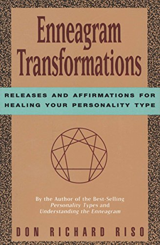 Enneagram Transformations: Releases and Affirmations for Healing Your Personality Type (Guided Relaxation And Affirmations For Inner Peace)
