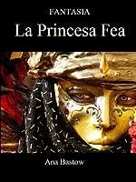 Fantasia: La Princesa Fea (4 Nº