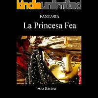 Fantasia: La Princesa Fea (4 nº 1)