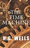 The Time Machine, H. G. Wells, 1497415578