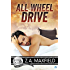 All Wheel Drive (Bluewater Bay Book 18)