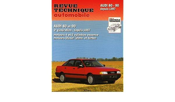 rta 735.1 audi 80 et 90 ess 4 et 5 cyl et diesel: 9782726875315: Amazon.com: Books