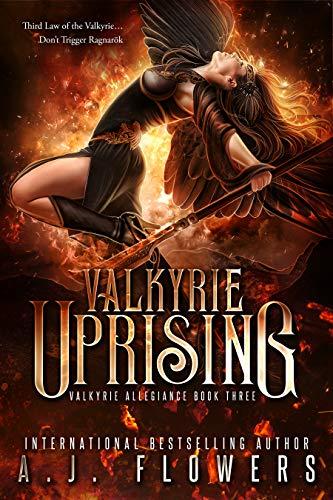 Valkyrie Uprising (Valkyrie Allegiance Book 3)