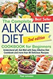 The Complete Alkaline Diet Cookbook for