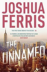 The Unnamed by Joshua Ferris (2011-01-27)