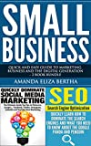 Small Business: Quick and Easy Guide to Marketing, Business and the Digital Generation - 2 Book Bundle