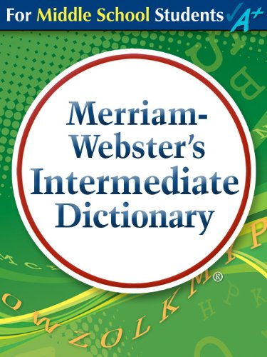 Merriam-Webster's Intermediate - Kids Dictionary 2011