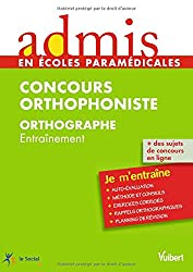 Concours Orthophoniste - Orthographe