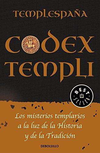 Codex Templi: Los misterios templarios a la luz de la historia y de la tradicción Best Seller: Amazon.es: Templespaña, Templespaña: Libros