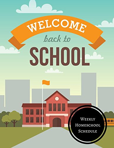 Weekly Homeschool Schedule: Homeschool Log pdf epub