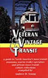 Veteran and Vintage Transit, Andrew D. Young, 0964727927