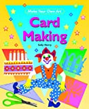 Card Making, Sally Henry, 1435825063