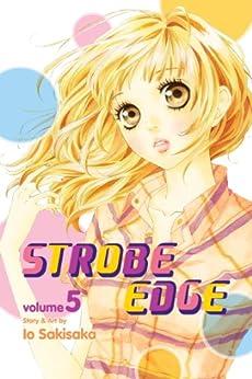 Strobe Edge, Vol. 5 by [Sakisaka, Io]