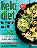 Keto Diet For Women Over 50: The Amazing and