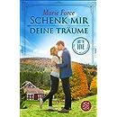 Schenk mir deine Träume (Lost in Love. Die Green-Mountain-Serie 4) (German Edition)