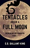 Tentacles Under a Full Moon (Werebear vs. Landopus Book 1)