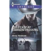 Cold Case at Camden Crossing   Rita Herron