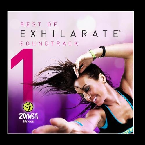 Best Of Exhilarate Soundtrack, Vol. 1 (Zumba Cd)