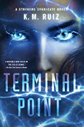 Terminal Point: A Strykers Syndicate Novel (Strykers Syndicate Series)