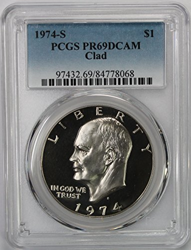 - 1974 S Clad Eisenhower Ike Dollar $1 PR69DCAM PCGS