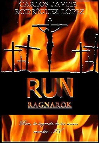 Descargar Libro Run, Ragnarök Carlos Javier Rodríguez López