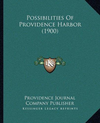 Download Possibilities Of Providence Harbor (1900) pdf epub