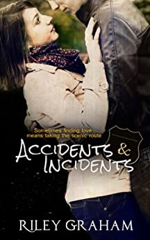 Accidents & Incidents by [Graham, Riley]