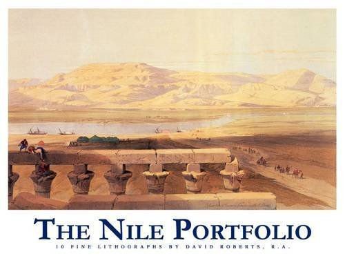The Nile Portfolio: 10 Fine Lithographs 1st edition by Roberts, David (2010) Paperback