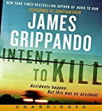 Front cover for the book Intent to Kill by James Grippando