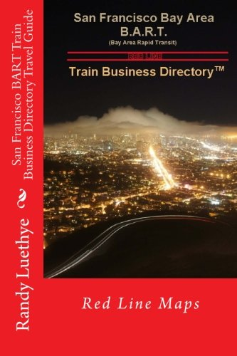 San Francisco BART Train Business Directory Travel Guide: Red Line Maps