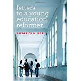 Letters to a Young Education Reformer (Educational Innovations Series)