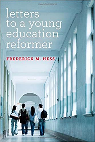 Letters to a Young Education Reformer (Educational Innovations