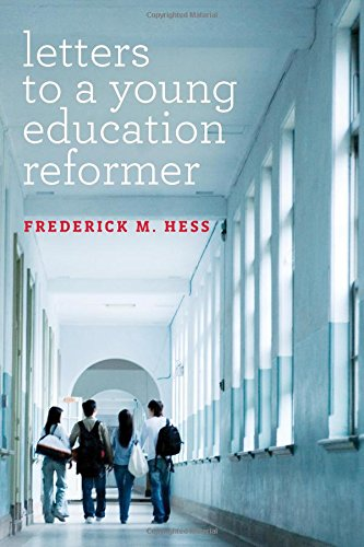 1682530221 - Letters to a Young Education Reformer (Educational Innovations Series)