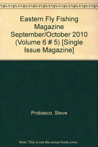 Eastern Fly Fishing Magazine September/October 2010 (Volume 6 # 5) [Single Issue Magazine] (Northwest Fly Fishing Magazine)
