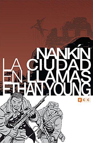 Descargar Libro Nankín: La Ciudad En Llamas Ethan Young