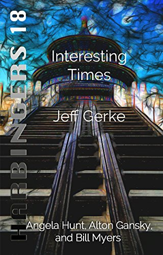Interesting Times (Harbingers Book 18)