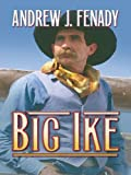 img - for Big Ike (Thorndike Large Print Western Series) book / textbook / text book