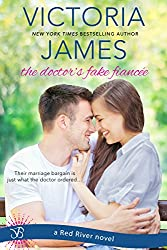 The Doctor's Fake Fiancee: a Red River novel