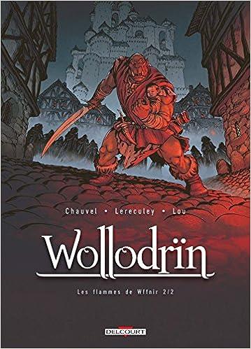Wollodrïn – Tome 8 – Les Flammes De Wffnïr 2 (2017)