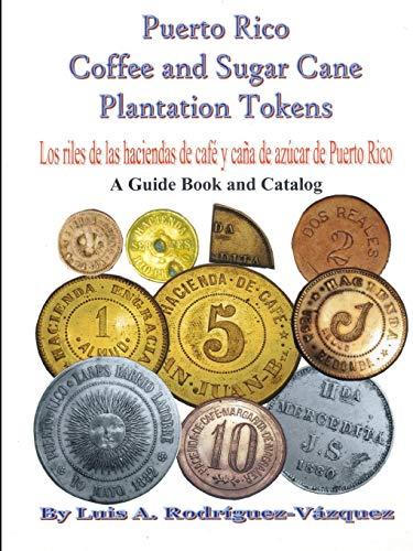 Puerto Rico coffee and sugar cane plantation tokens