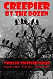 Creepier by the Dozen, Stephen Hise and Coleman Hise, 1491063947