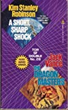 img - for A Short, Sharp Shock / The Dragon Masters (Tor Science Fiction Double) book / textbook / text book