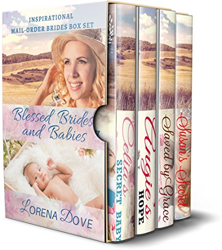 Blessed Brides and Babies: Inspirational Mail-Order Bride Box Set